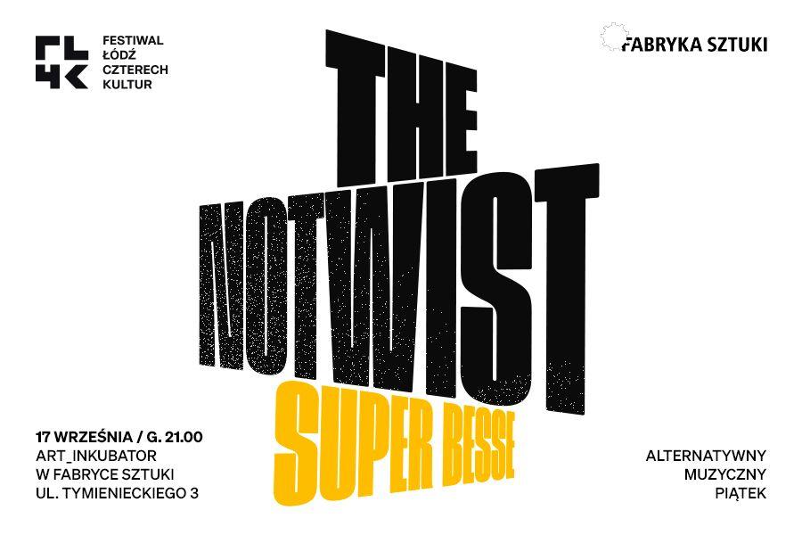 TheNotwist_SuperBesseFL4K2021Ebilet_900x600